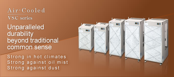 Air-chilled  Unparalleled durability beyond traditional common sense